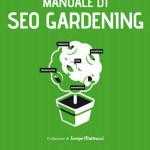 "Recensione ""Manuale di SEO Gardening"""