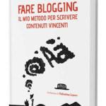 """Recensione """"Fare blogging: Il mio metodo per scrivere contenuti vincenti"""""""