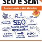 """Recensione """"SEO e SEM Guida avanzata al web marketing"""""""