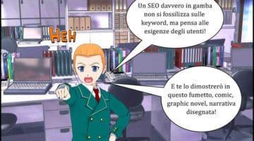 Fumetti di SEO – Episodio 2 – Come Comprendere le Esigenze degli Utenti e Scegliere le Keyword