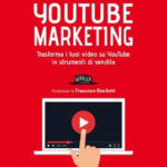 "Recensione di ""Youtube Marketing"" di Andrea Giacobazzi"