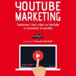 Recensione di Youtube Marketing di Andrea Giacobazzi (Flaccovio Editore)