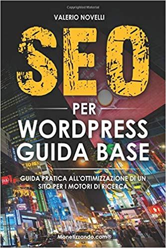 "Recensione ""SEO Per WordPress Guida Base"" di Valerio Novelli"
