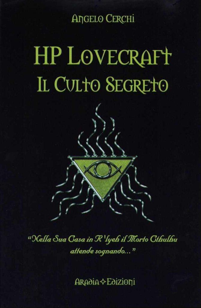 HP Lovecraft Il culto segreto di Angelo Cerchi