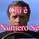 Il Prigioniero (serie TV) spiegato - Chi è il Numero Sei?