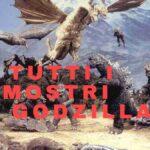 La lista dei mostri di Godzilla