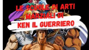 Ken il Guerriero - Scuole arti marziali Hokuto